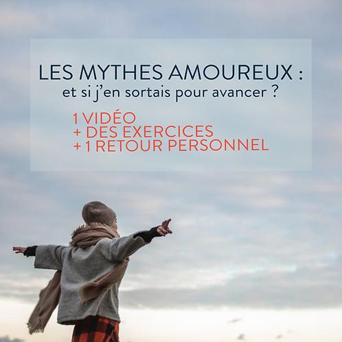 LES MYTHES AMOUREUX : et si j'en sortais pour avancer ?