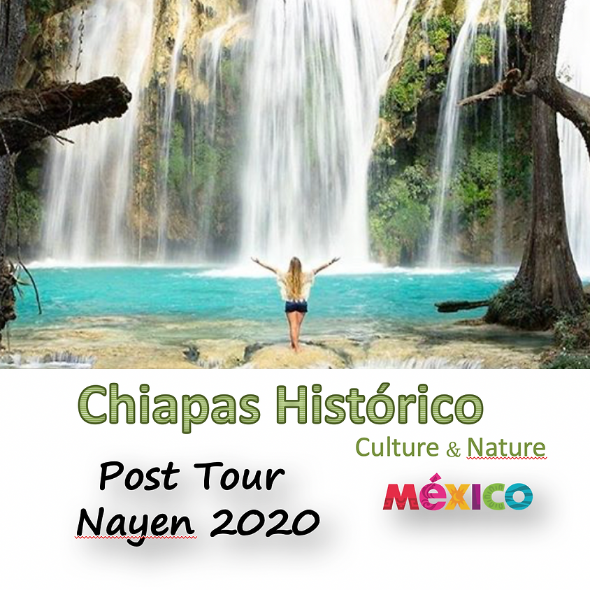 Chiapas Historico Post Tour