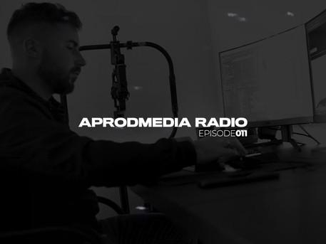APRODMEDIA RADIO - Episode 011