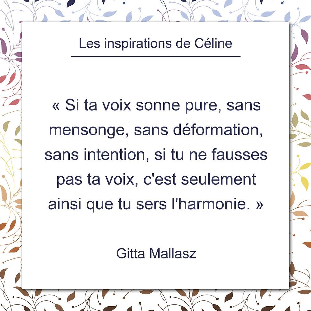 Les inspirations de Céline Kempf, citation de Gitta Mallasz sur la parole et l'hamonie