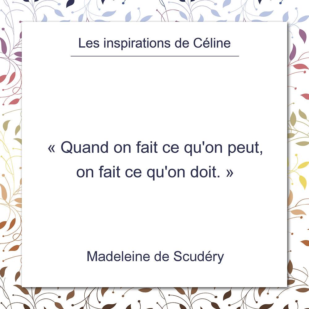 """Les inspirations de Céline Kempf, citation de Madeleine de Scudéry, au sujet du """"faire"""""""