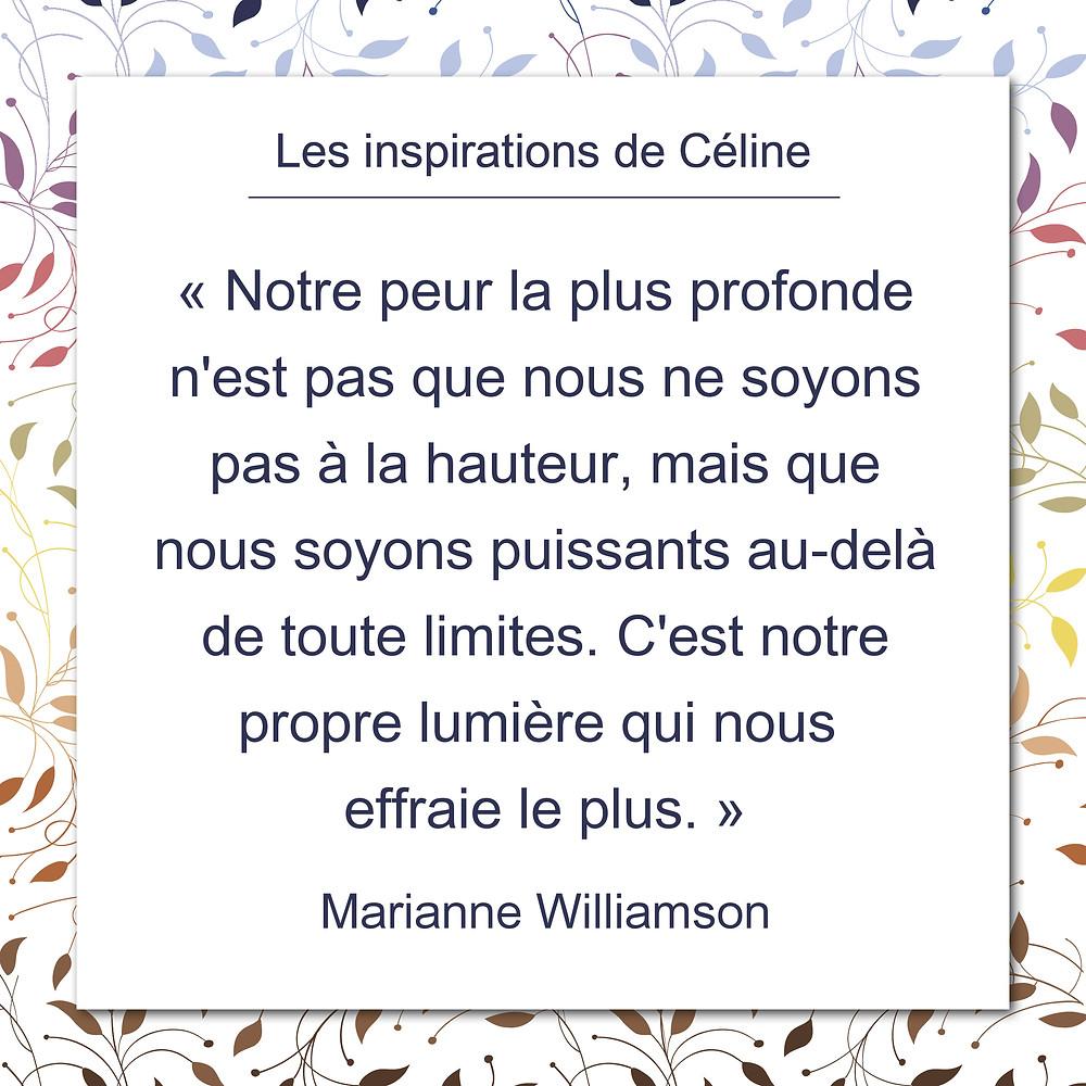 Les inspirations de Céline Kempf, citation de Marianne Williamson, puissants au-delà de toute limites