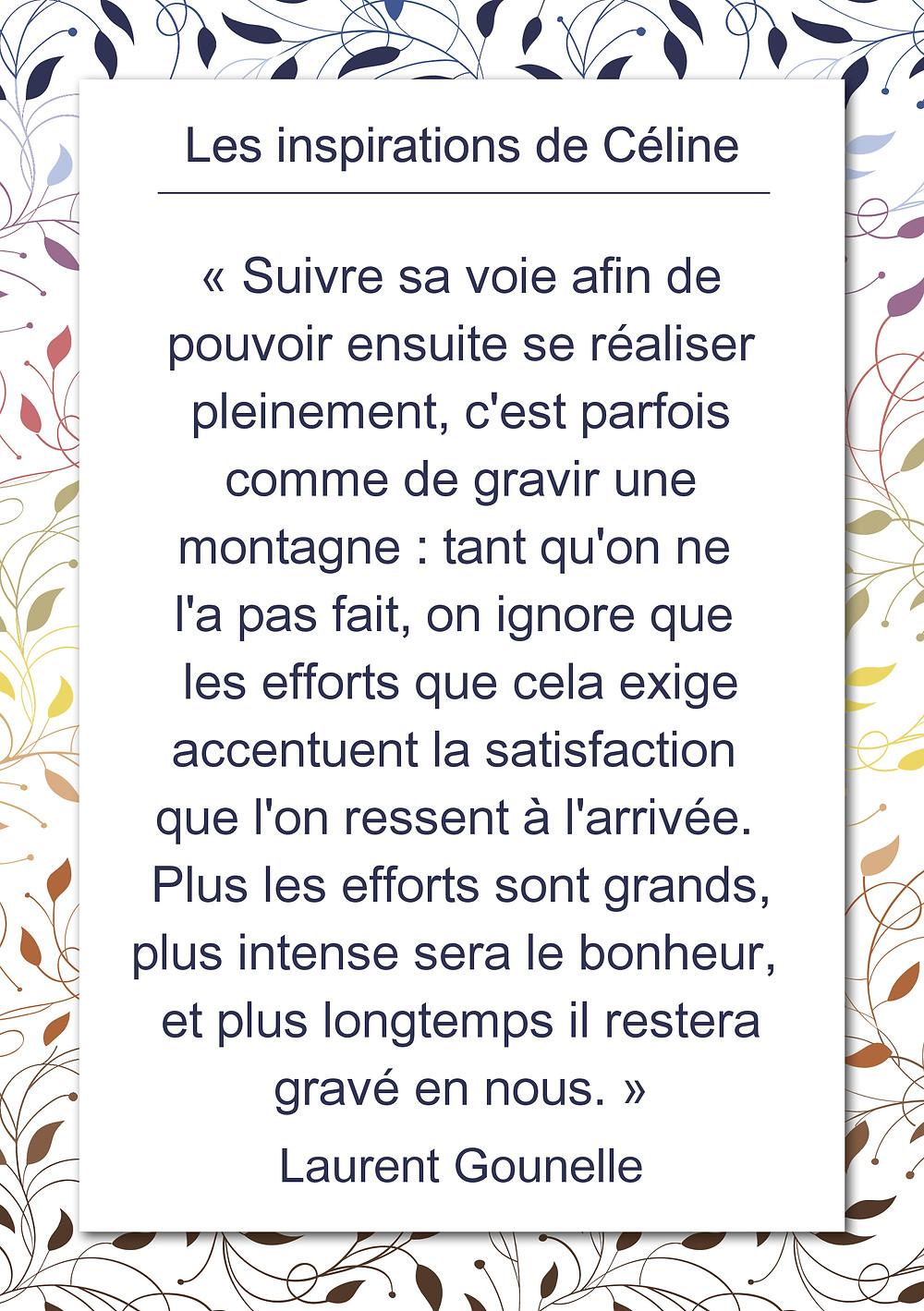 Les inspirations de Céline Kempf, citation de Laurent Gounelle, suivre sa voie et se réaliser