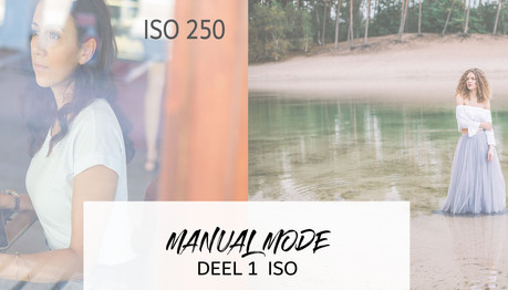 Manual mode simpel uitgelegd - Deel 1 ISO
