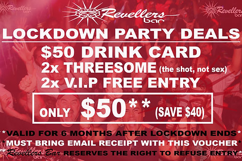 Revellers Lockdown $50 Drink Card & Entry Deal