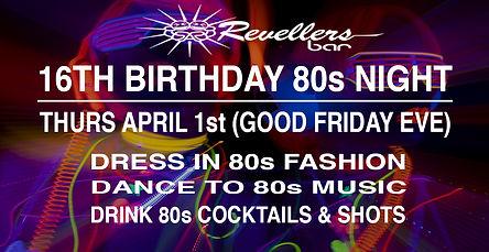 Revs 16th BDay 80s Night Wix Biz.jpg
