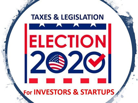 2020 Election: Tax and Legislative Implications for Investors & Startups