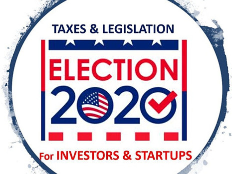 2020 Election: Tax and Legislative Implications for Investors & Startups