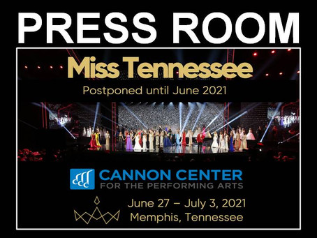 Miss Tennessee / Miss Tennessee's Outstanding Teen Competitions Postponed - June 2021
