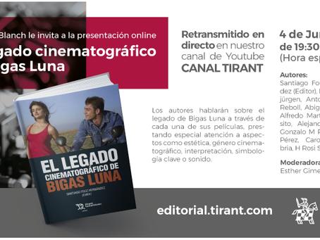 Presentación virtual del libro: El legado cinematográfico de Bigas Lunas