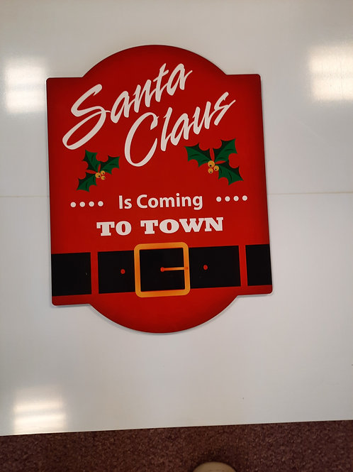 Santa Is Coming to Town Arched Style Hardboard Sign