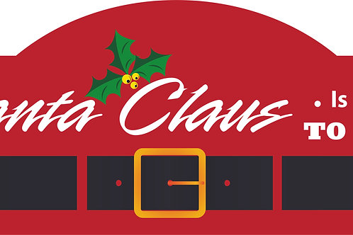Santa is Coming to Town Display Style Hardboard Sign