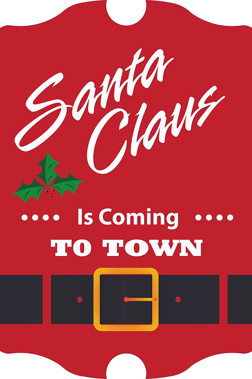 Santa Is Coming to Town Antique Style Hardboard Sign