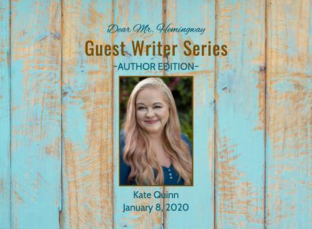 GUEST WRITER~Kate Quinn