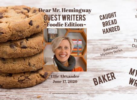 Guest Writer~Ellie Alexander