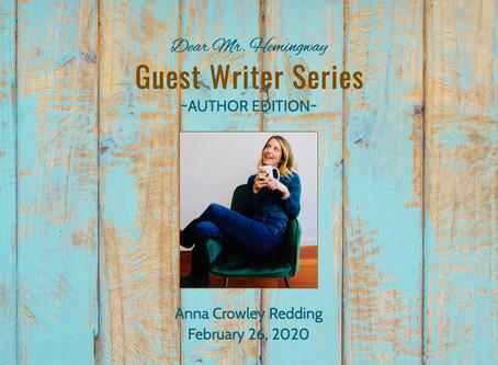 Guest Writer~Anna Crowley Redding