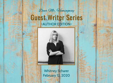 Guest Writer~Whitney Scharer