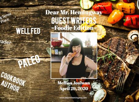Guest Writer~Melissa Joulwan