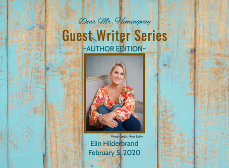 Guest Writer~Elin Hilderbrand