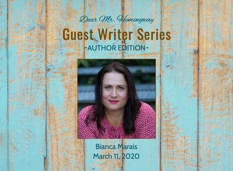 Guest Writer~Bianca Marais
