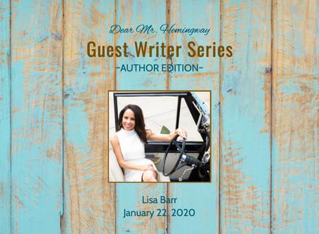 Guest Writer~Lisa Barr