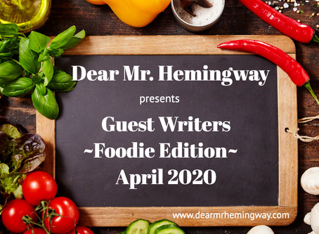 Guest Writers~Foodie Edition