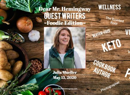 Guest Writer~Julia Mueller