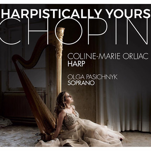 """""""Harpistically Yours, Chopin"""""""