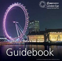 The London Eye Official Guidebook.