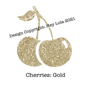 Cherries - Gold