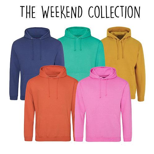 The Weekend Hoodie  - Customise Me