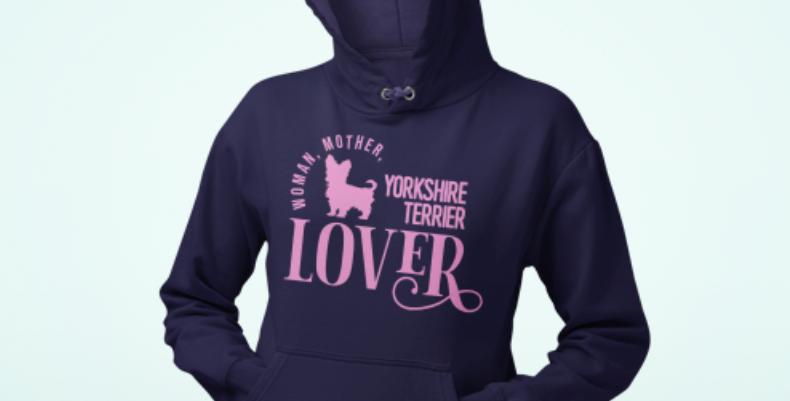 Woman, Mother Yorkshire Terrier Lover - Hoodie