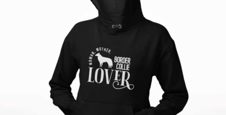 Woman, Mother Border Collie Lover - Hoodie