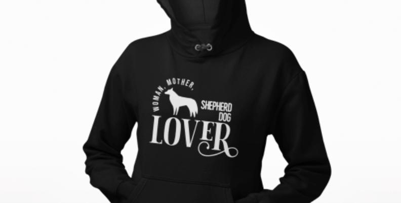 Woman, Mother Shepherd Dog Lover - Hoodie