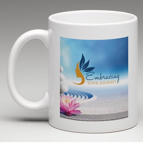 """""""Embracing Your Journey Cup"""""""