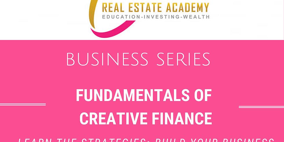 Fundamentals of Creative Financing-Business Series