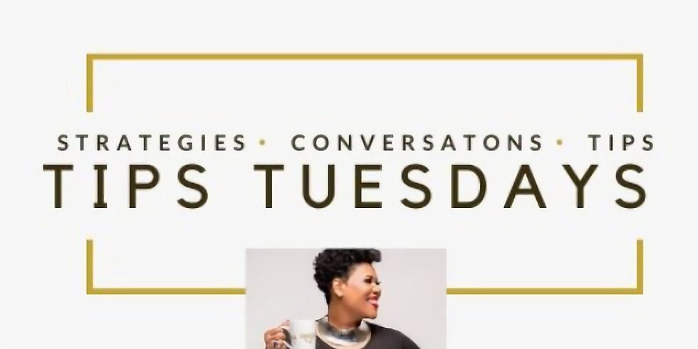 Tips Tuesdays with Ms. Mogul®
