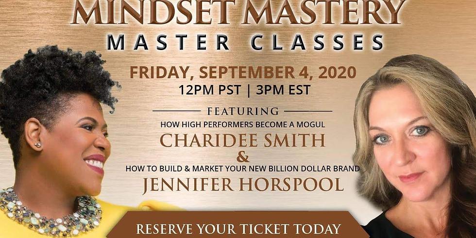 Develop your Mogul® Mindset.  Ms. Mogul® Hosts Mindset Master Class