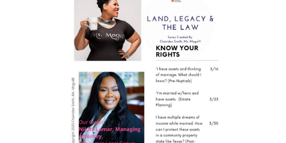 Land, Legacy, & The Law® - Part 3 Finale'