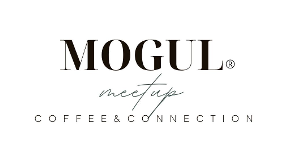 Mogul® Virtual Meet-Ups:  Coffee & Connections