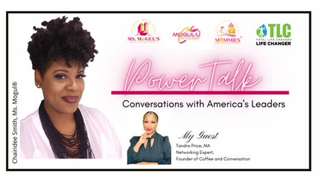 """PowerTalk Podcast, """"The Power of Networking"""" with Networking Expert, Tandra Price, MA"""