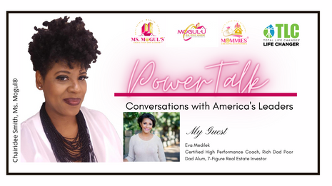 PowerTalk Interview with Certified High Performance  Coach and Real Estate Investor, Eva Medilek