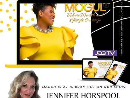 Mogul™ Talk Show: Build Branding And Media Capital with Celebrity PR Expert, Jennifer Horspool.