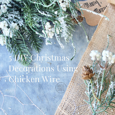 5 DIY Christmas Decoration Ideas Using Chicken Wire