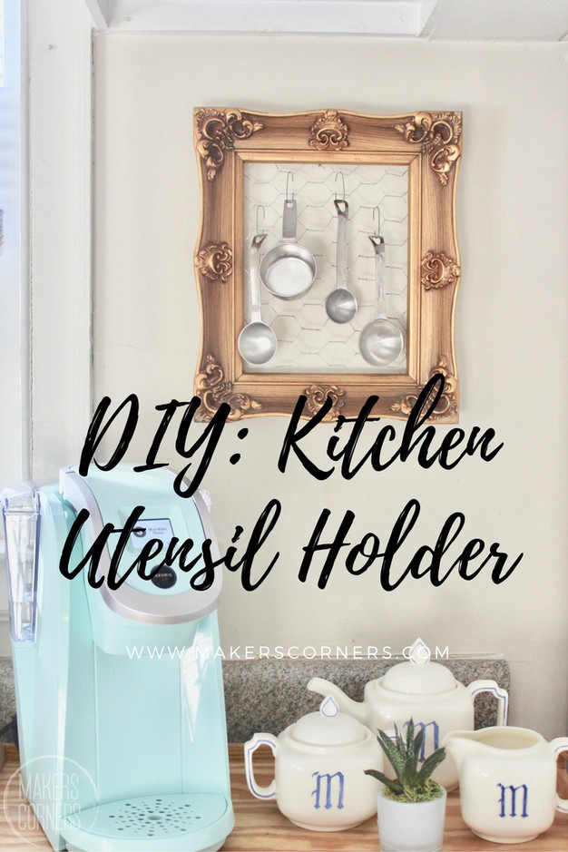 DIY Chicken Wire Kitchen Utensil Holder