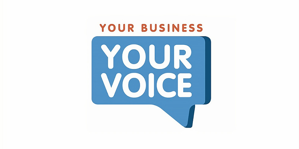 Your Business, Your Voice