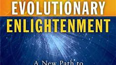 Five Tenets of Evolutionary Enlightenment