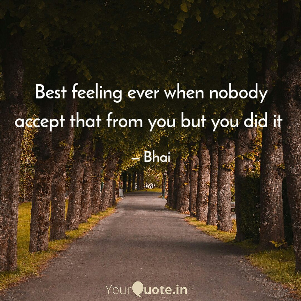 feeling of an person after they got success for for what they are trying to do