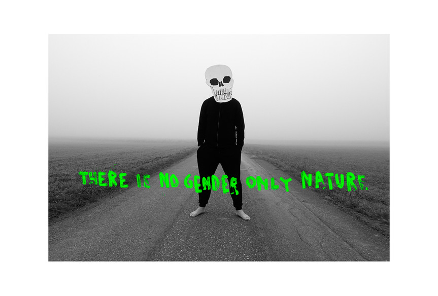THERE IS NO GENDER ONLY NATURE