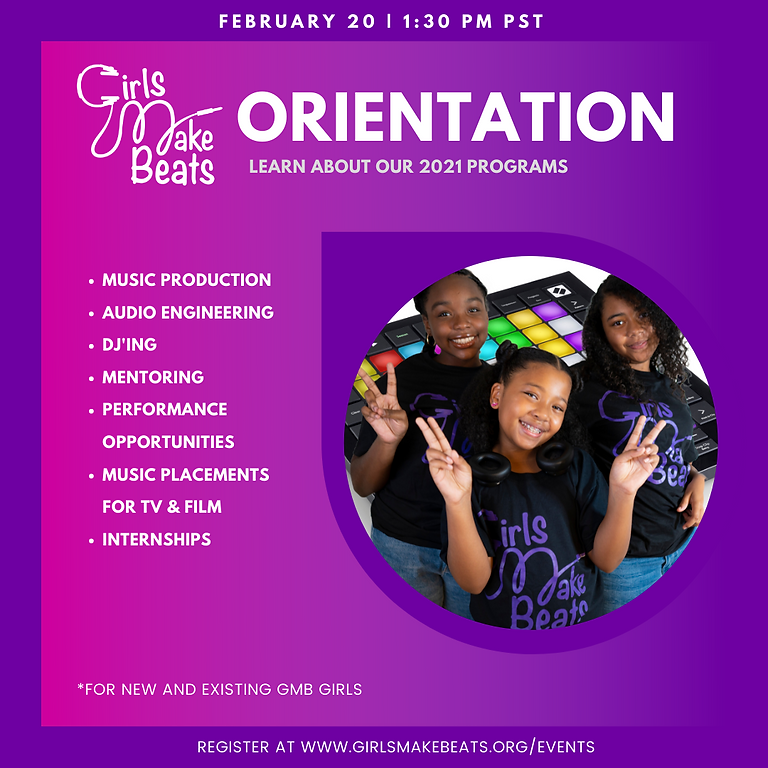 Girls Make Beats Orientation 2021